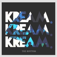 The Rhythm (KREAM Remix)