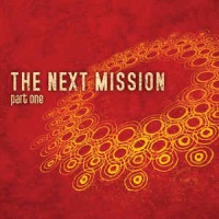 The Next Mission (Part One)