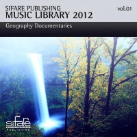 Sifare Publishing Music Library 2012, Vol. 5 : Lounge Music, Sea, Geographiy Documentaries (Ambient, New Age, Electronic)
