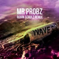 Waves - Robin Schulz Remix