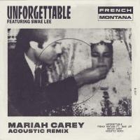 Unforgettable (Mariah Carey Acoustic Remix) [feat. Swae Lee & Mariah Carey] - Single