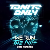 We Run The Night 2016