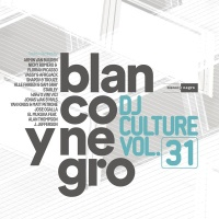 Blanco Y Negro DJ Culture Vol.31