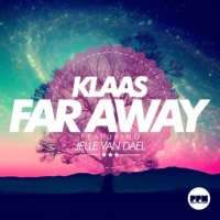 Far Away (feat. Jelle Van Dael) - EP