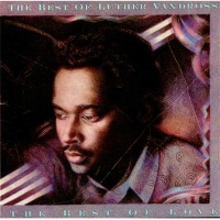 The Best Of Luther Vandross... The Best Of Love