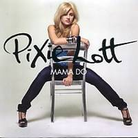 Mama Do (Uh Oh, Uh Oh)