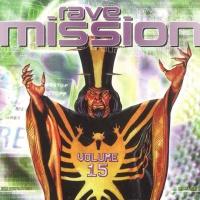 Rave Mission Volume 15