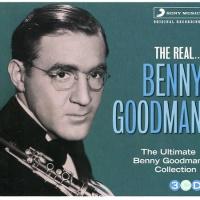 The Real... Benny Goodman