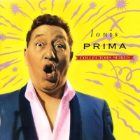 Louis Prima Collectors Series