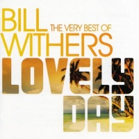 Lovely Day: The Very Best Of Bill Withers