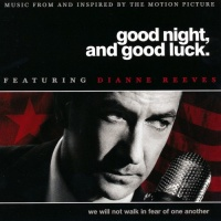 Good Night, And Good Luck (Score)