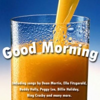 Good Morning - Digitally Re-Mastered