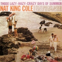 Those Lazy-Hazy-Crazy Days Of Summer