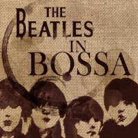 The Beatles In Bossa