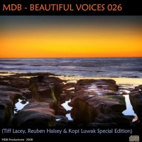 Beautiful Voices 026 (Tiff Lacey, Reuben Halsey & Kopi Luwak Special Edition)