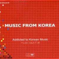 Music From Korea - Addicted to Korean Music