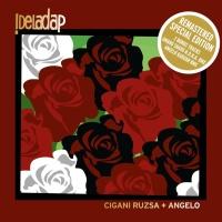 Cigani Ruzsa + Angelo