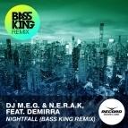 Nightfall (Bass King Remix)