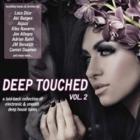 Deep Touched Volume 2 (Electronic And Smooth Deep House Tunes)