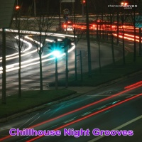 Stereoheaven Pres. Chillhouse Night Grooves