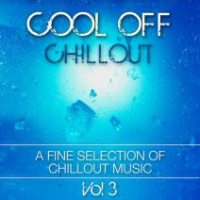 Cool Off Chillout Vol 3: A Fine Selection Of Chillout Music