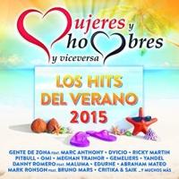Mujeres Y Hombres Y Viceversa - Los Hits Del Verano 2015
