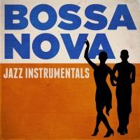 Bossa Nova Jazz Instrumentals