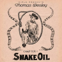 Diplo Presents Thomas Wesley Chapter 1: Snake Oil