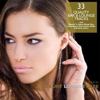 Luxury Lounge Cafe, Vol. 9 - 32 Quality Bar & Lounge Tracks
