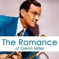 The Romance Of Glenn Miller