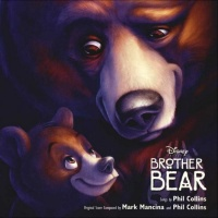 Brother Bear - An Original Disney Records Soundtrack