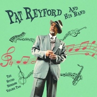 Pat Reyford And His Band (The Studio Sessions), Vol. 2