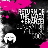 Generation / Feel So Good