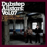 Dubstep Allstars: Vol. 07 (Mixed by Chef)