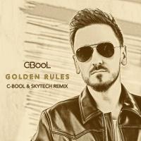 Golden Rules (C-BooL & Skytech Remix) - Single